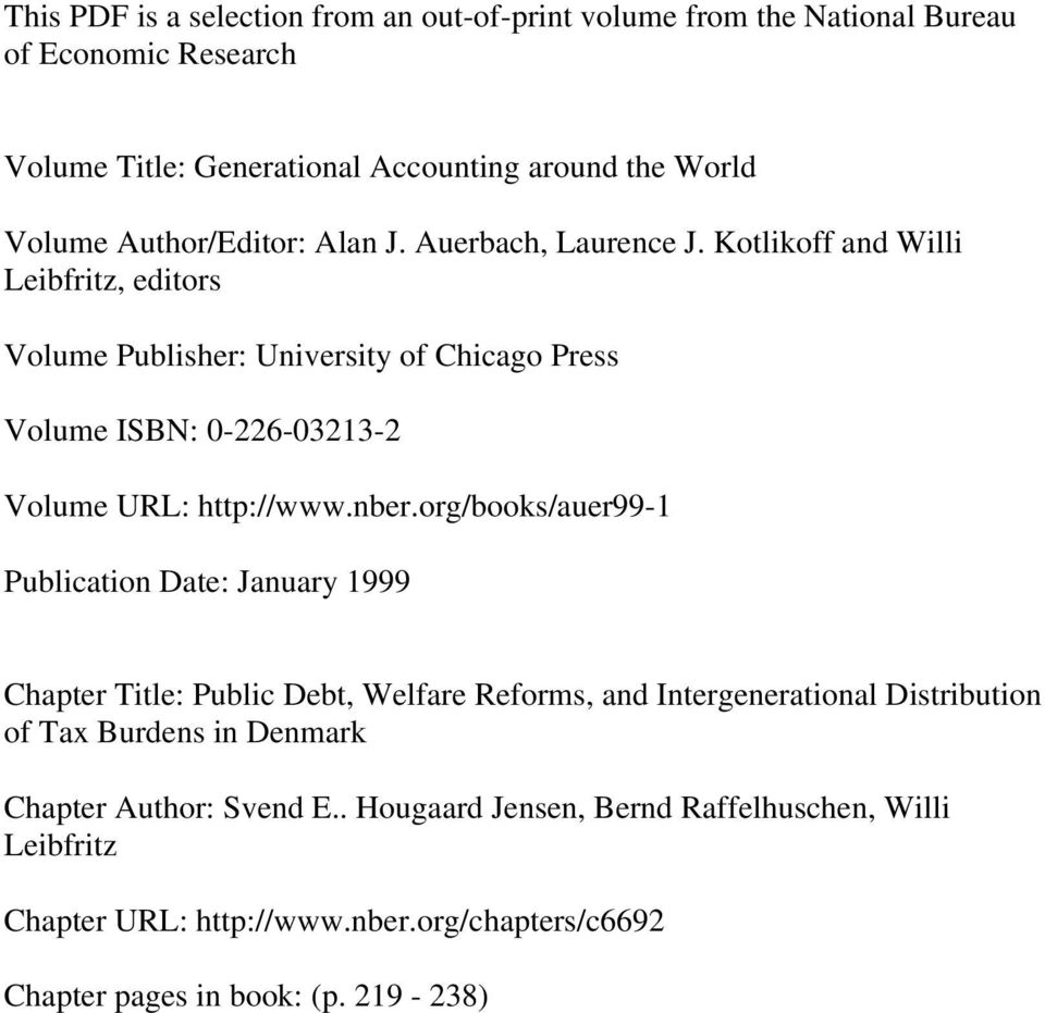 Kotlikoff and Willi Leibfritz, editors Volume Publisher: University of Chicago Press Volume ISBN: 0-226-03213-2 Volume URL: http://www.nber.