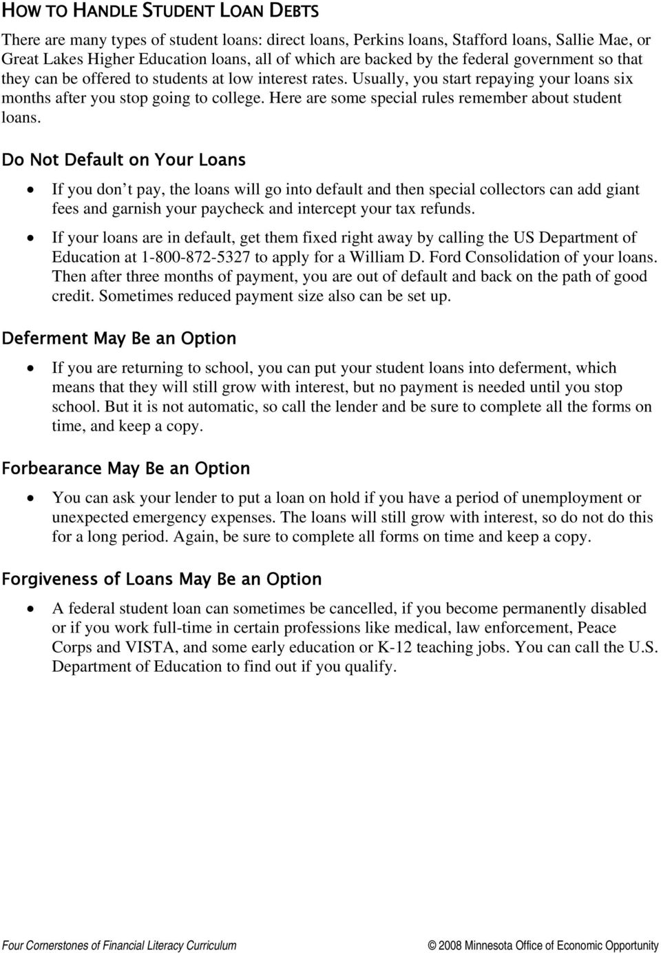 Here are some special rules remember about student loans.