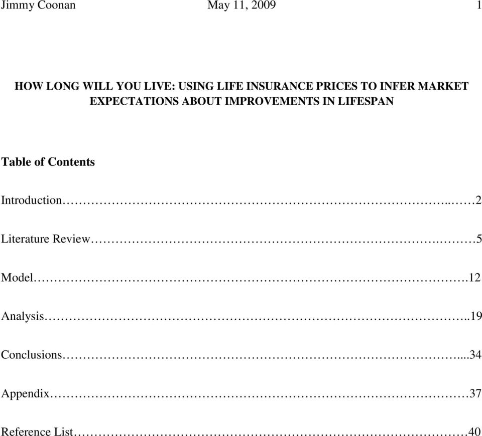 IN LIFESPAN Table of Contents Introduction.. 2 Literature Review.