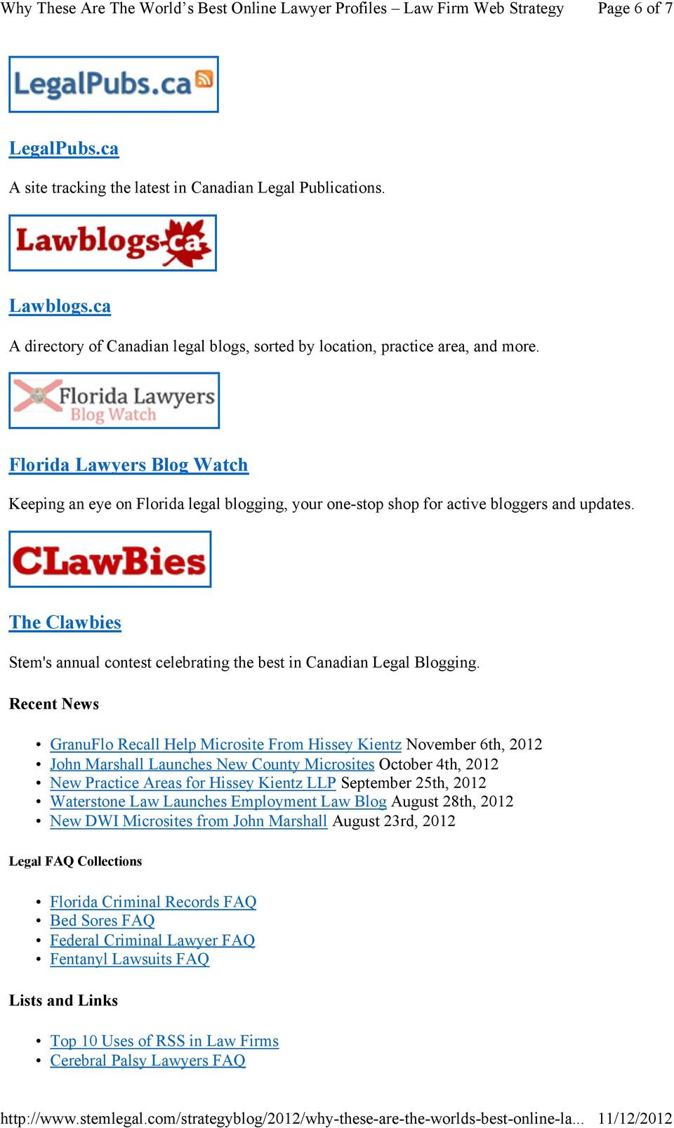 The Clawbies Stem's annual contest celebrating the best in Canadian Legal Blogging.
