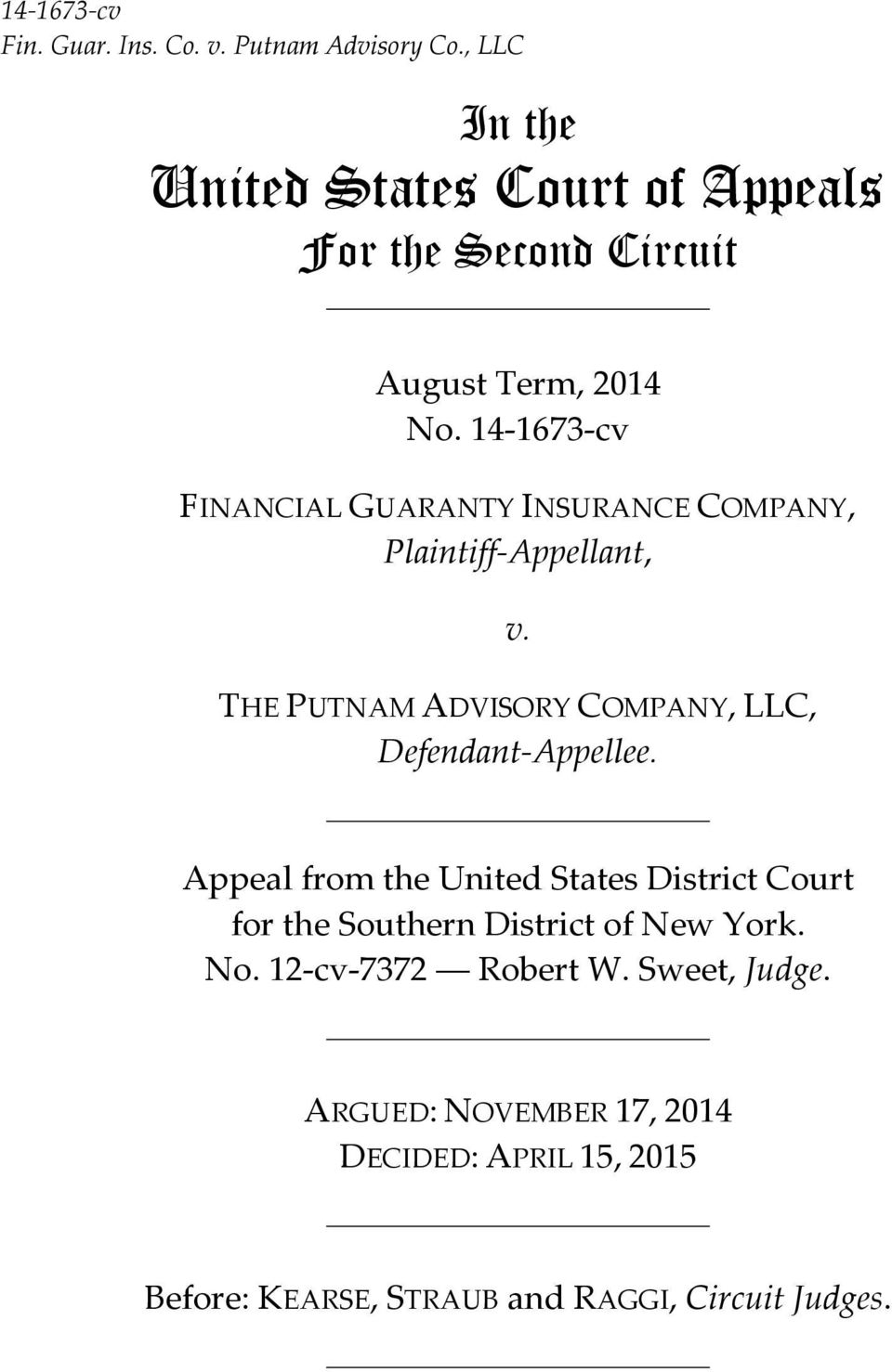 14 1673 cv FINANCIAL GUARANTY INSURANCE COMPANY, Plaintiff Appellant, v.