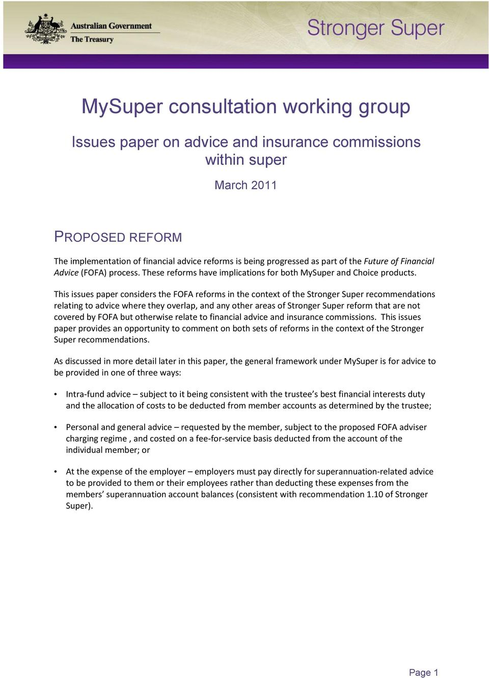 This issues paper considers the FOFA reforms in the context of the Stronger Super recommendations relating to advice where they overlap, and any other areas of Stronger Super reform that are not