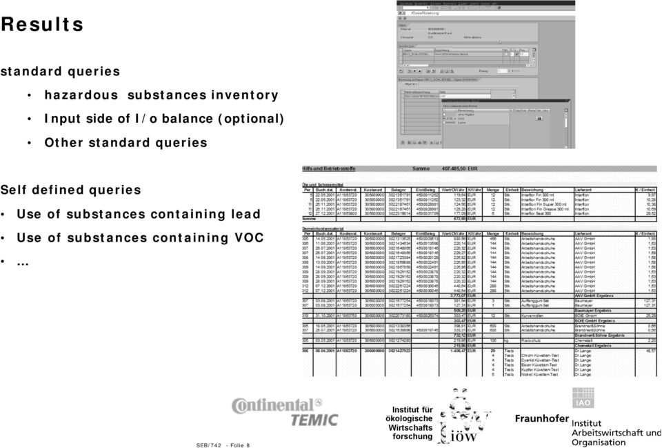 queries Self defined queries Use of substances