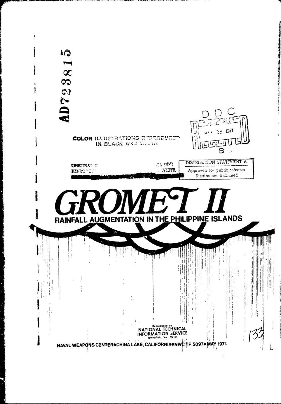 ". GROMETI 1: 1 "" i1 RAINFALL AUGMENTATION IN THE PHILIPPINE ISLANDS!"