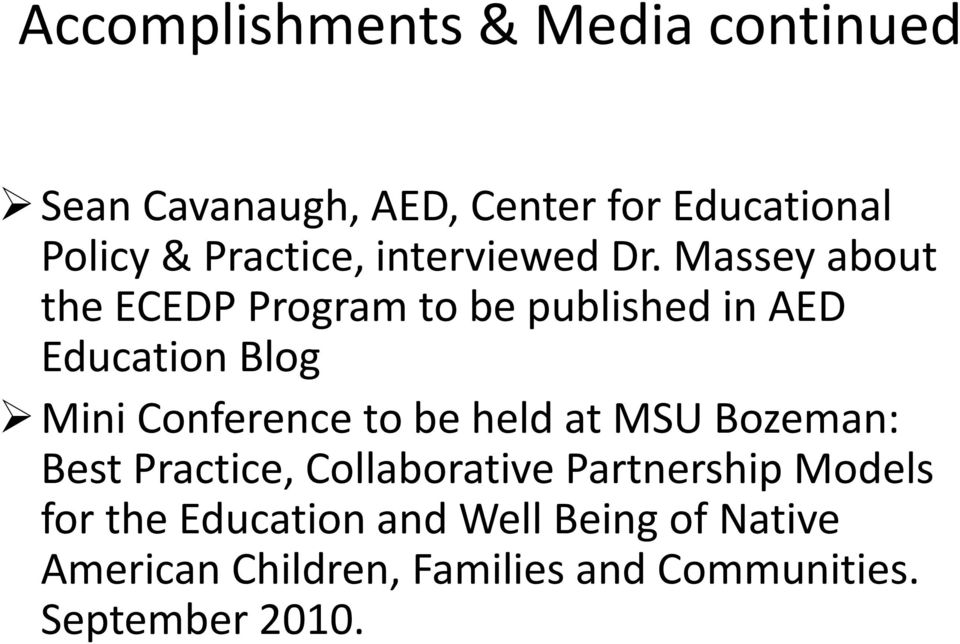 Massey about the ECEDP Program to be published in AED Education Blog Mini Conference to be
