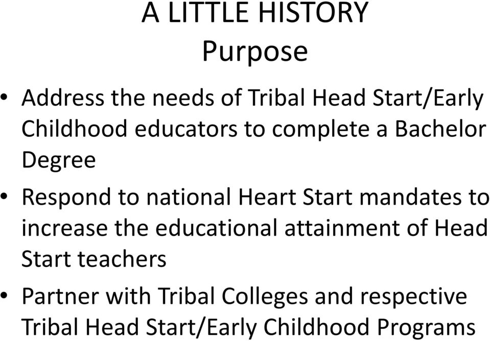 Start mandates to increase the educational attainment of Head Start teachers