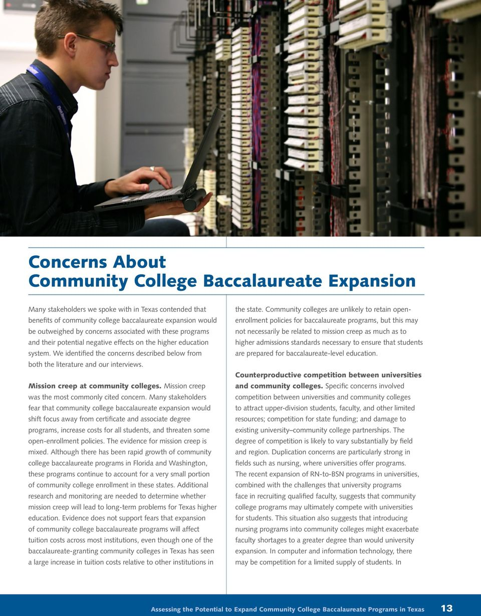 Mission creep at community colleges. Mission creep was the most commonly cited concern.