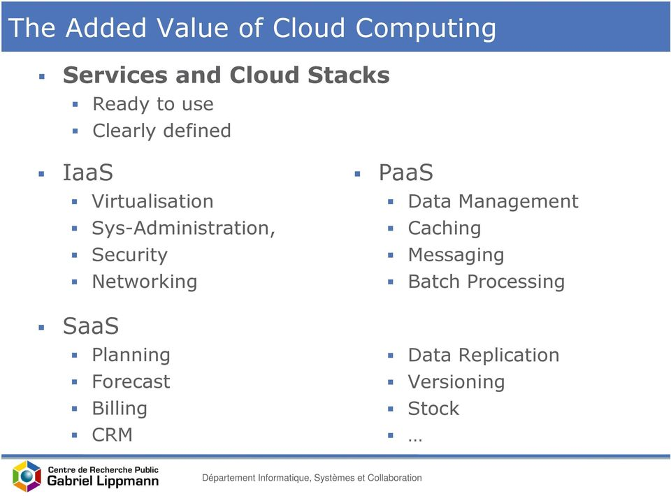 Security Networking SaaS Planning Forecast Billing CRM PaaS Data