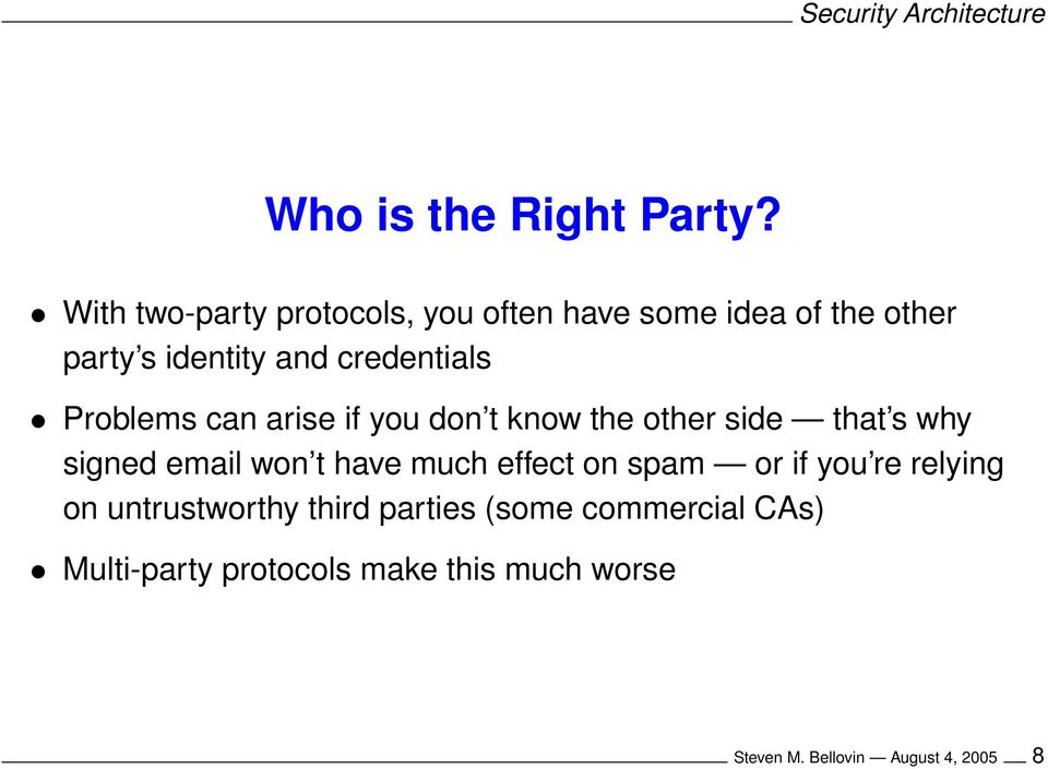 credentials Problems can arise if you don t know the other side that s why signed email won t