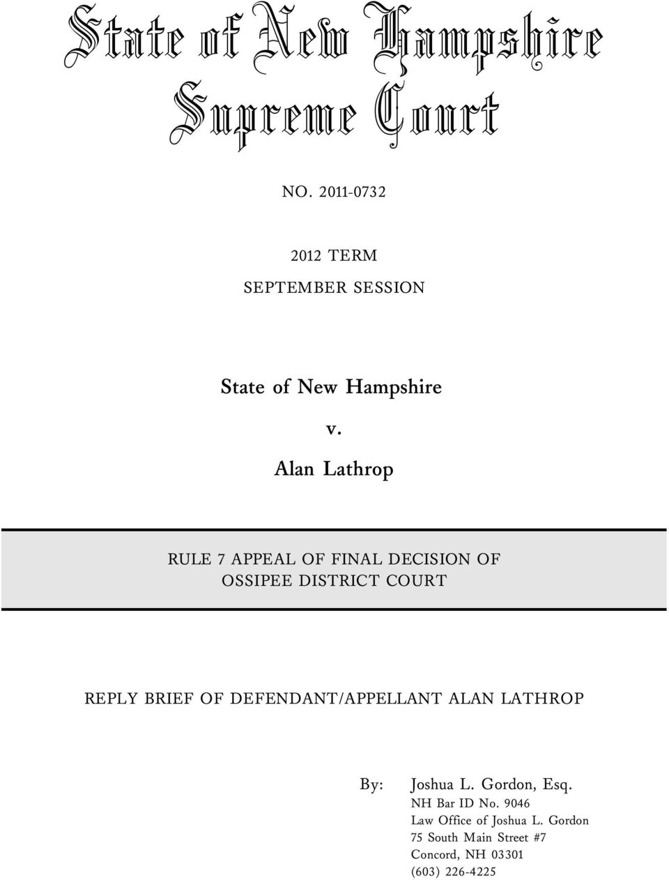 Alan Lathrop RULE 7 APPEAL OF FINAL DECISION OF OSSIPEE DISTRICT COURT REPLY BRIEF OF