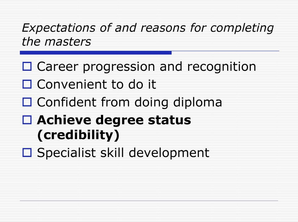 Convenient to do it Confident from doing diploma