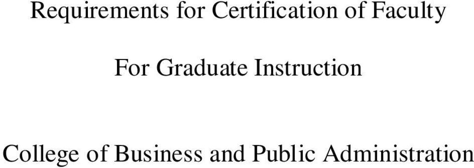 For Graduate Instruction