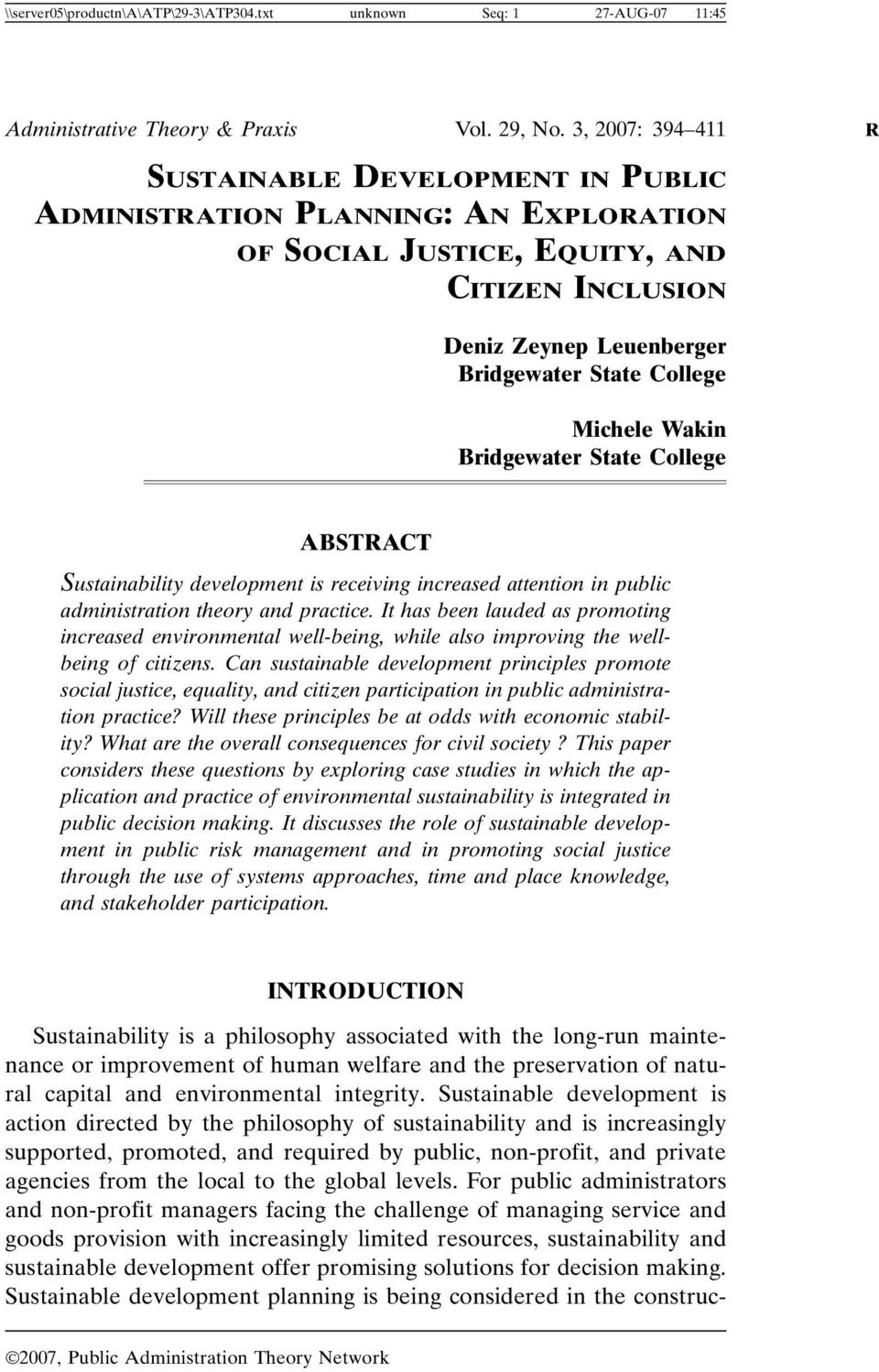 Michele Wakin Bridgewater State College ABSTRACT Sustainability development is receiving increased attention in public administration theory and practice.