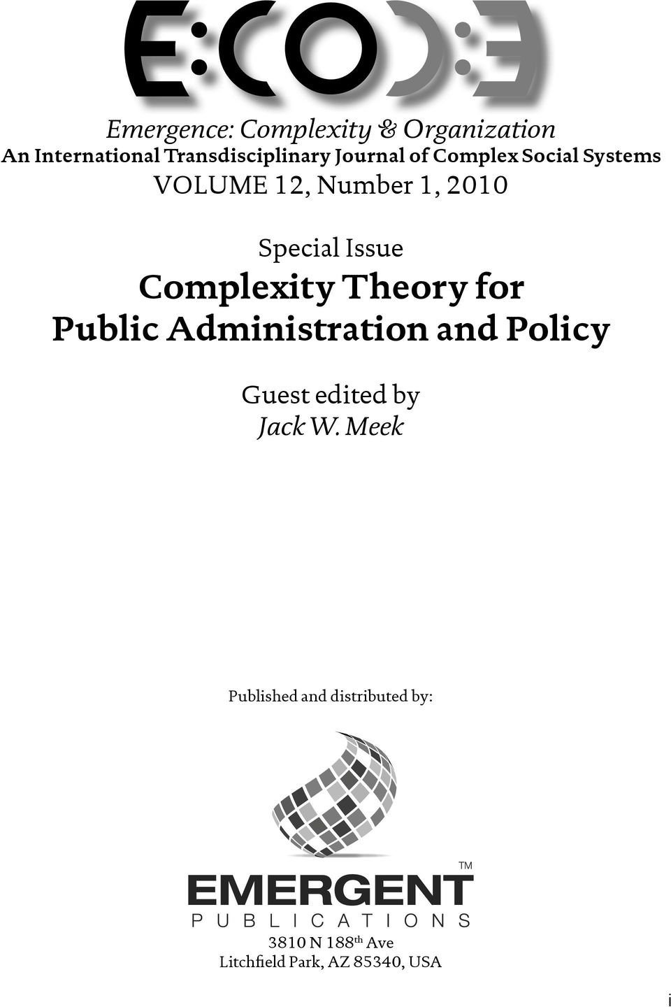Complexity Theory for Public Administration and Policy Guest edited by Jack W.