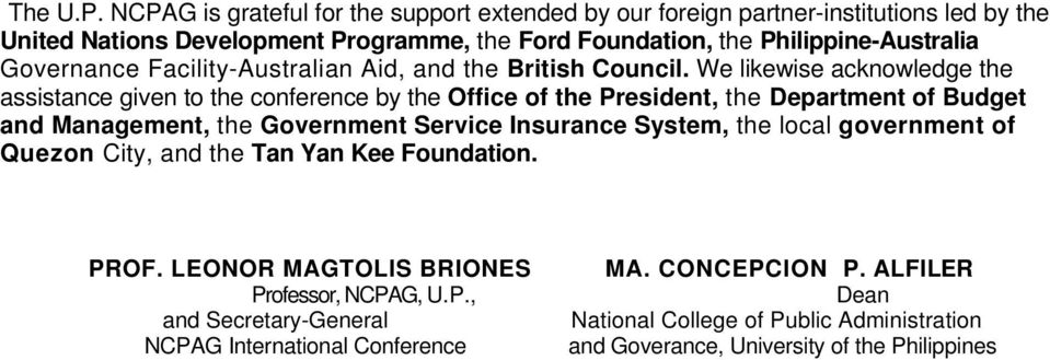 Governance Facility-Australian Aid, and the British Council.