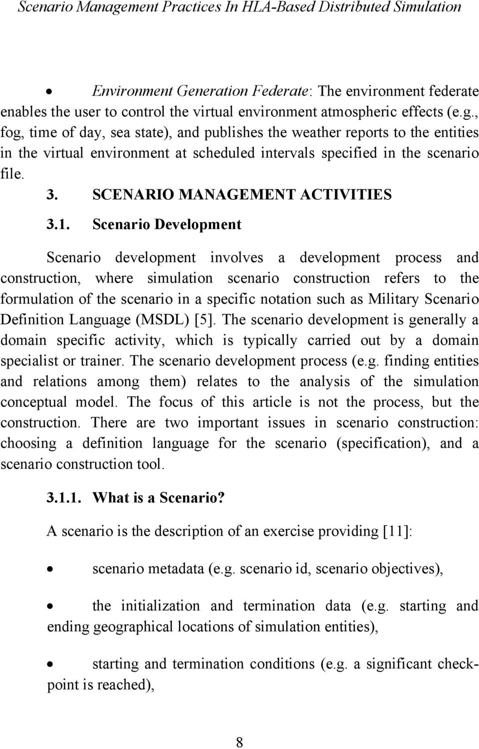 SCENARIO MANAGEMENT ACTIVITIES 3.1.