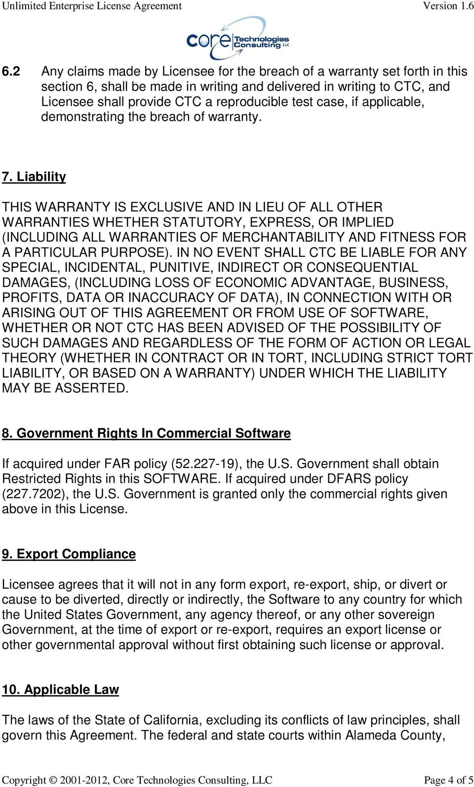 Liability THIS WARRANTY IS EXCLUSIVE AND IN LIEU OF ALL OTHER WARRANTIES WHETHER STATUTORY, EXPRESS, OR IMPLIED (INCLUDING ALL WARRANTIES OF MERCHANTABILITY AND FITNESS FOR A PARTICULAR PURPOSE).