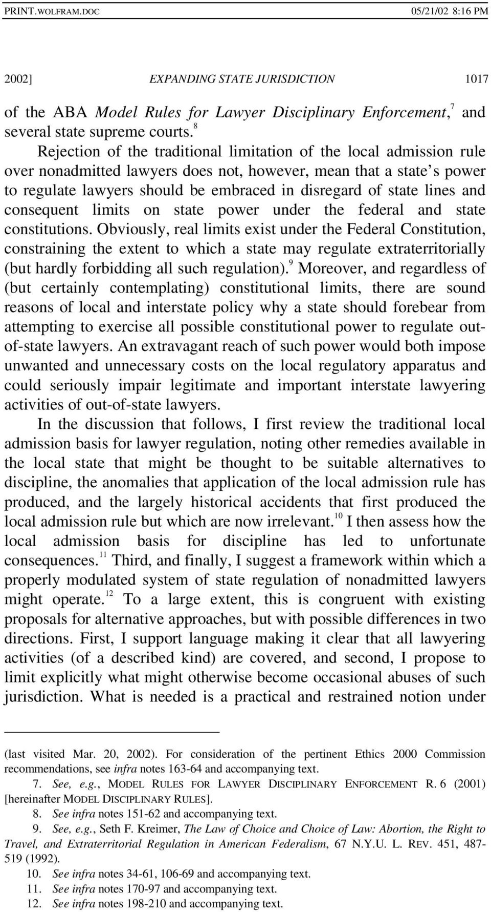 state lines and consequent limits on state power under the federal and state constitutions.