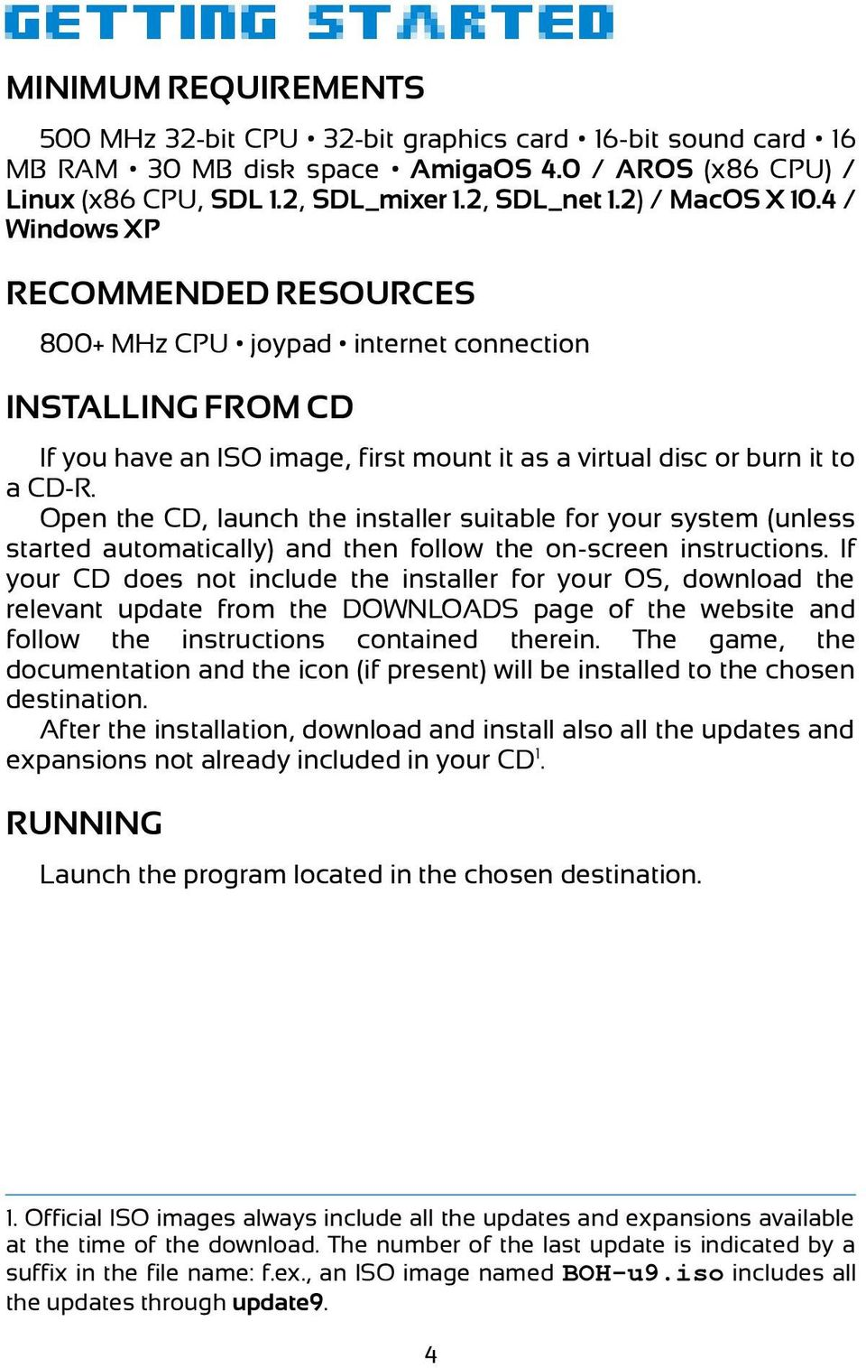 Open the CD, launch the installer suitable for your system (unless started automatically) and then follow the on-screen instructions.