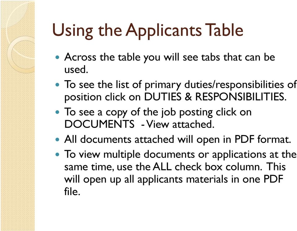 To see a copy of the job posting click on DOCUMENTS - View attached.