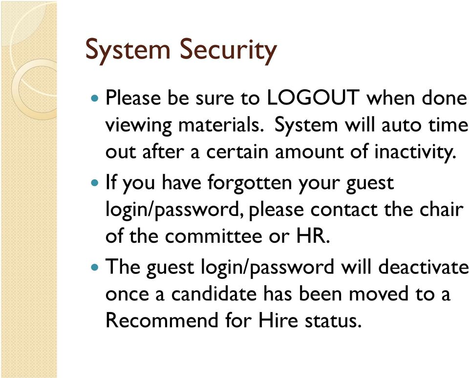 If you have forgotten your guest login/password, please contact the chair of the