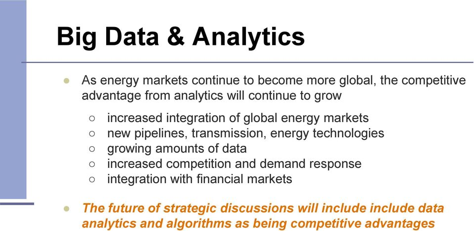technologies growing amounts of data increased competition and demand response integration with financial