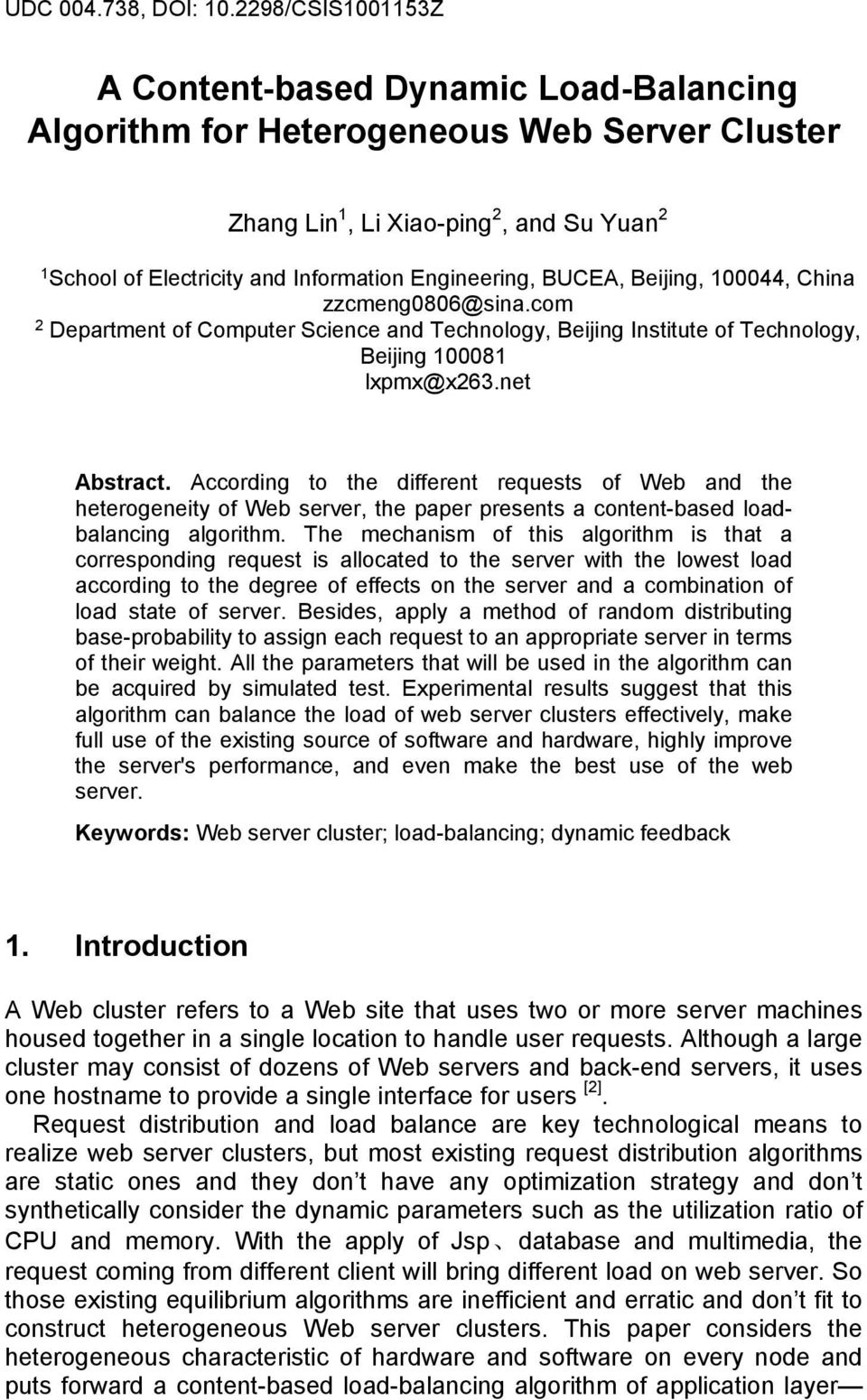 BUCEA, Beijing, 100044, China zzcmeng0806@sina.com 2 Department of Computer Science and Technology, Beijing Institute of Technology, Beijing 100081 lxpmx@x263.net Abstract.
