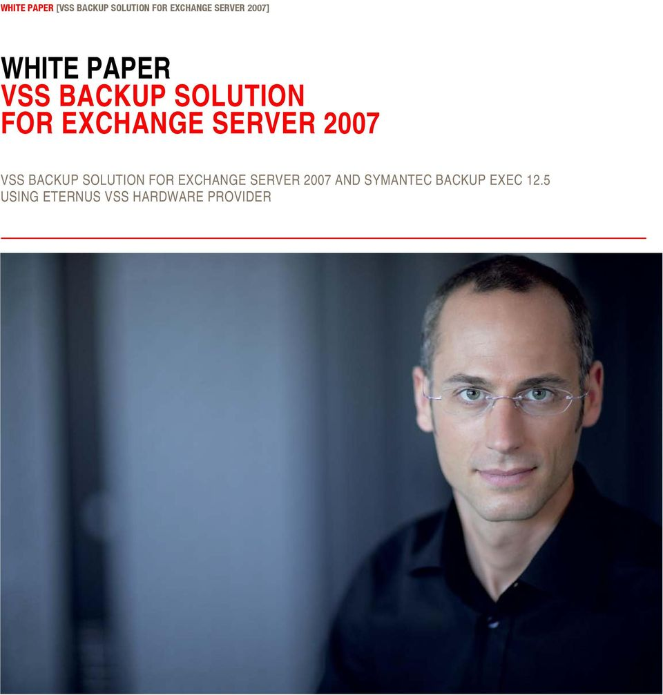 SERVER 2007 VSS BACKUP SOLUTION FOR EXCHANGE SERVER 2007