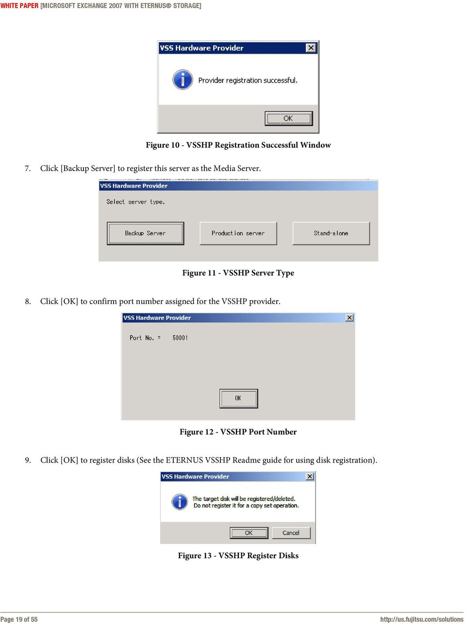 Click [OK] to confirm port number assigned for the VSSHP provider. Figure 12 - VSSHP Port Number 9.
