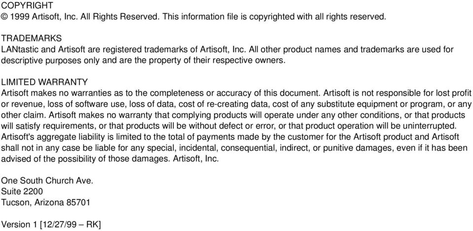 LIMITED WARRANTY Artisoft makes no warranties as to the completeness or accuracy of this document.