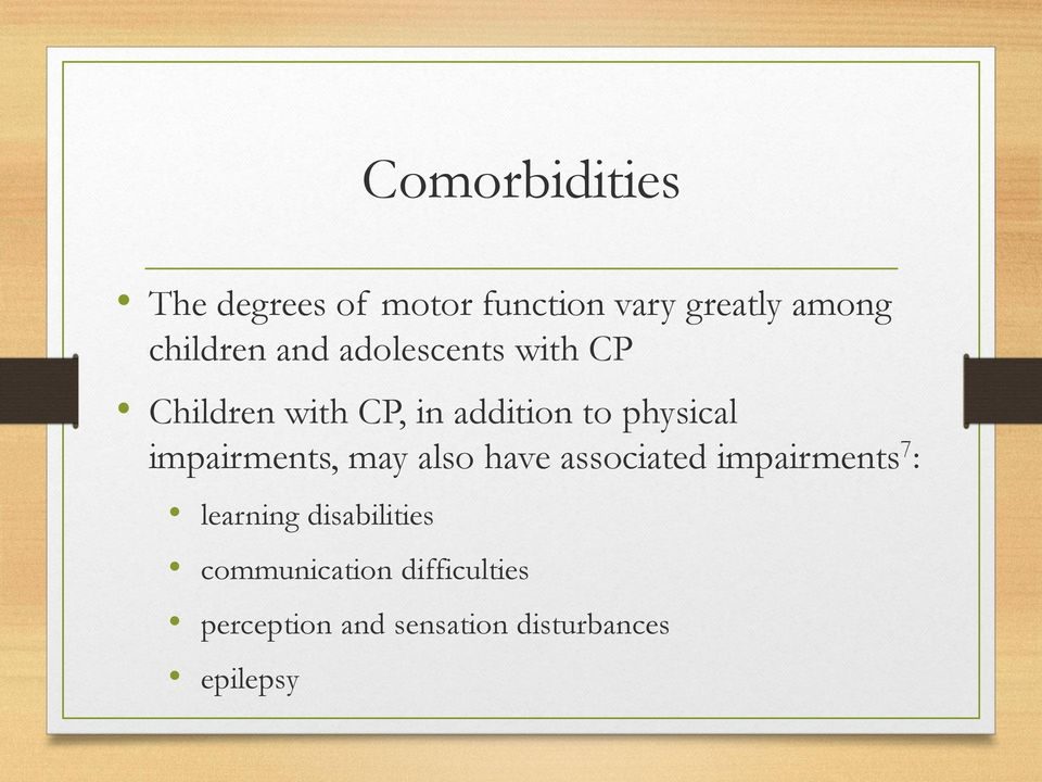 impairments, may also have associated impairments 7 : learning