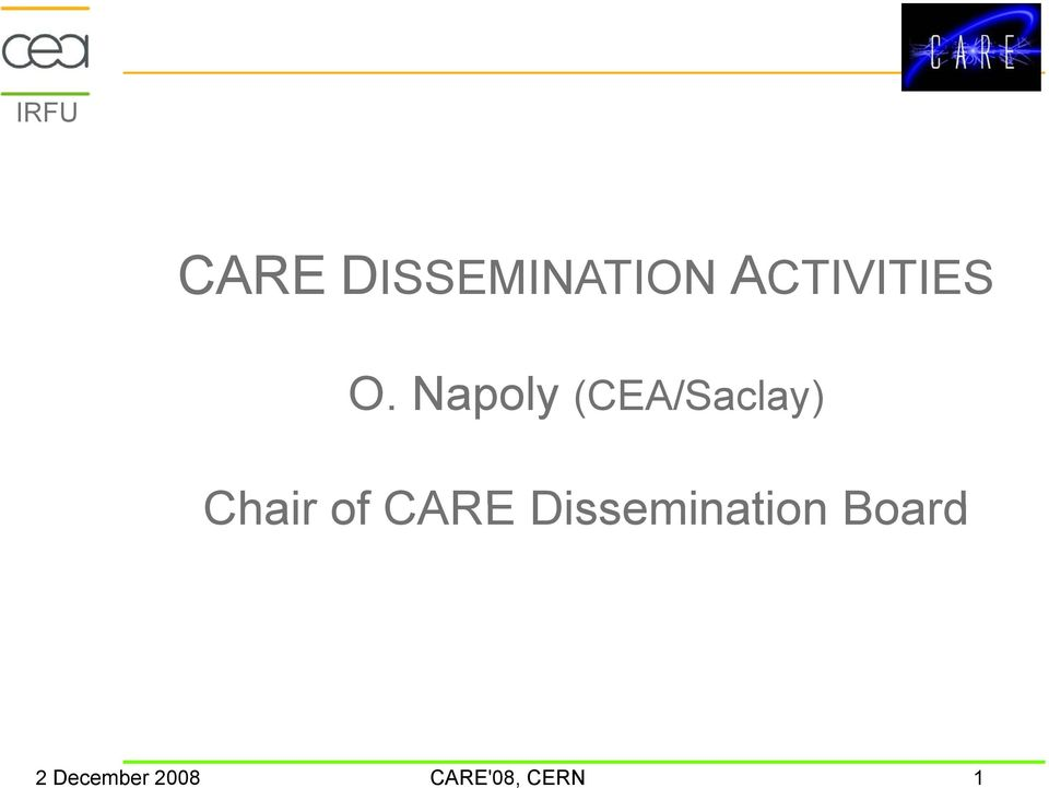 Napoly (CEA/Saclay) Chair of