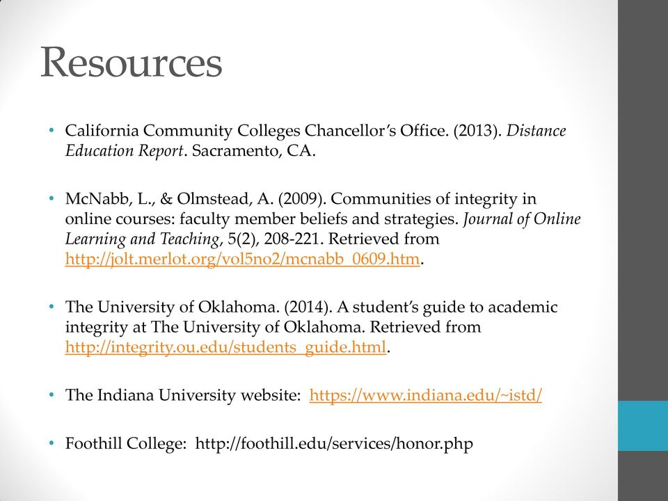 Retrieved from http://jolt.merlot.org/vol5no2/mcnabb_0609.htm. The University of Oklahoma. (2014).