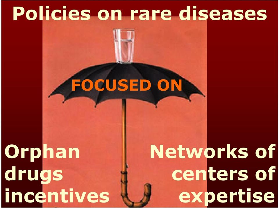 Orphan drugs incentives