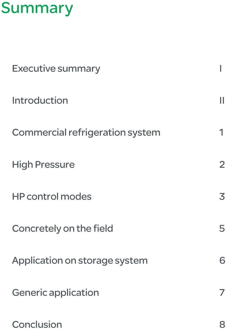 HP control modes 3 Concretely on the field 5