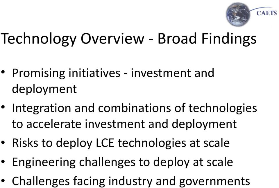 investment and deployment Risks to deploy LCE technologies at scale