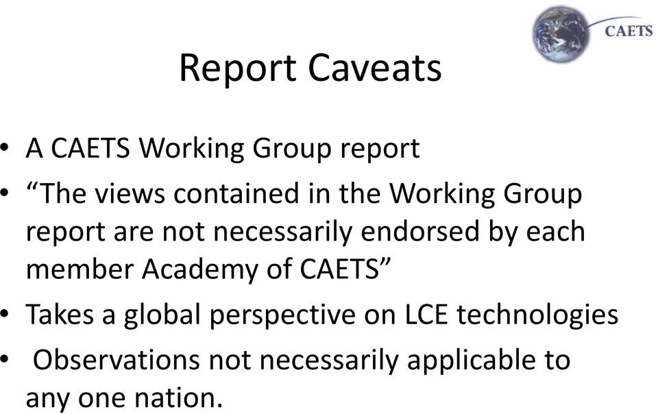 member Academy of CAETS Takes a global perspective on LCE