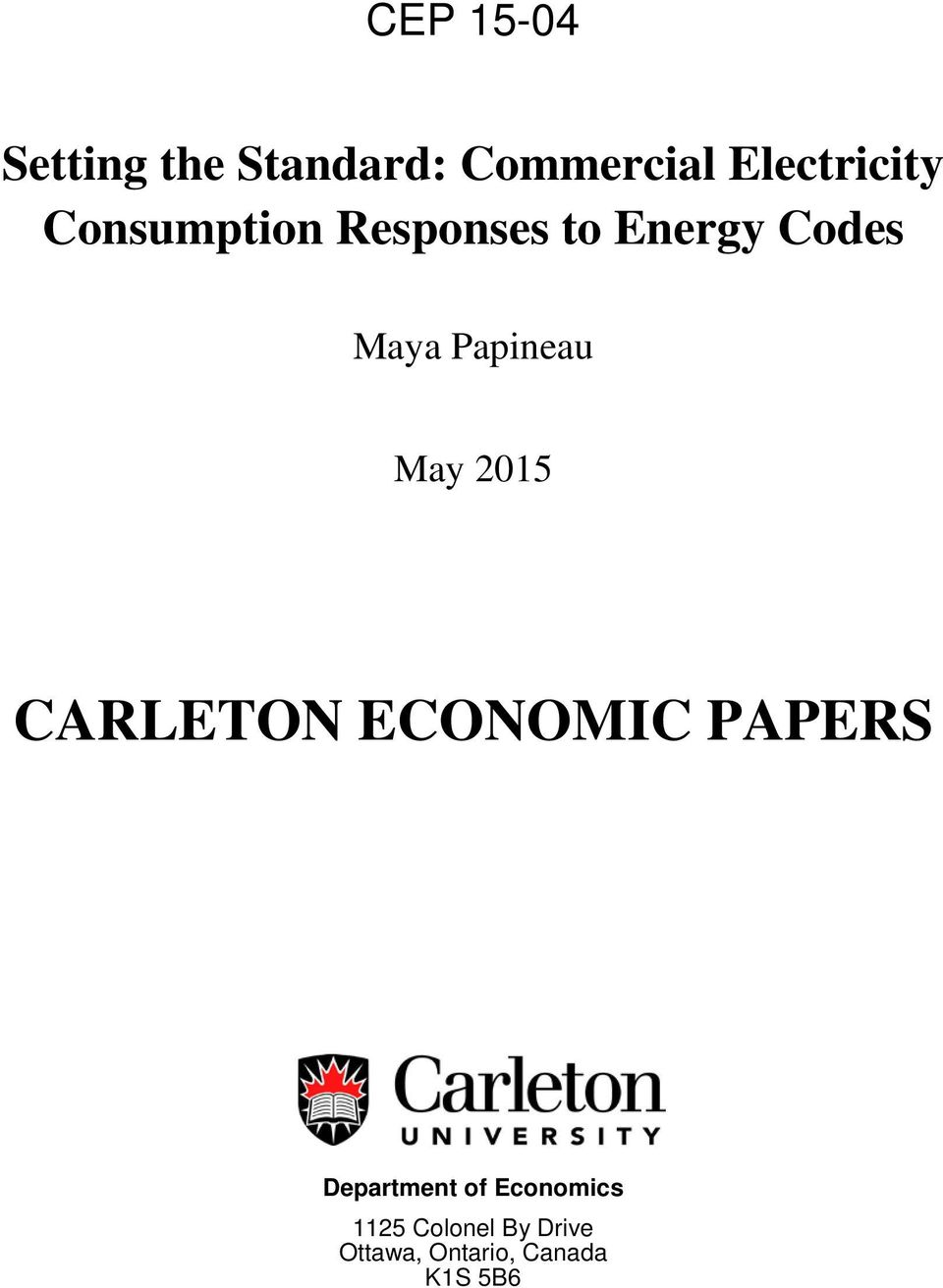 May 2015 CARLETON ECONOMIC PAPERS Department of