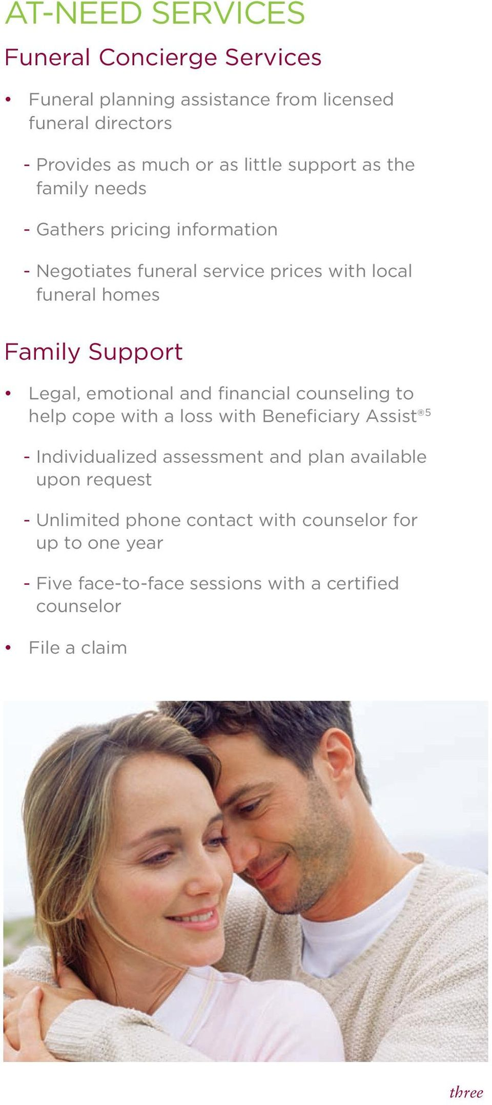 Legal, emotional and financial counseling to help cope with a loss with Beneficiary Assist 5 - Individualized assessment and plan available