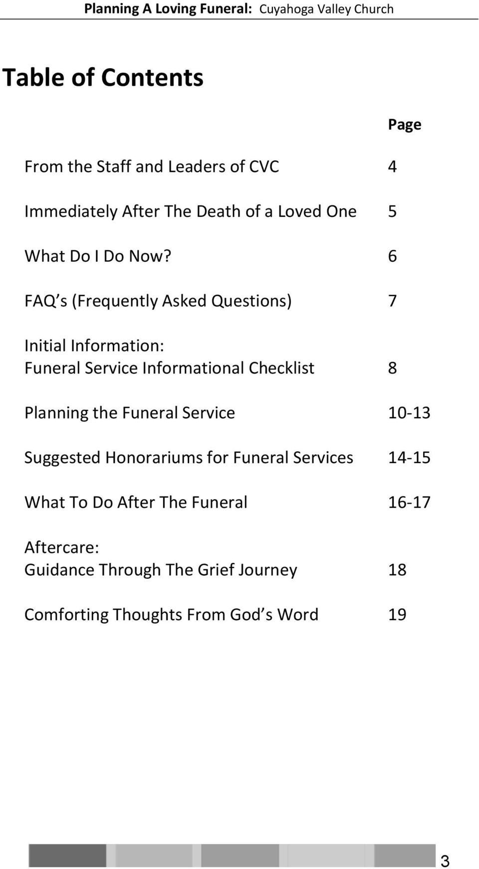 6 FAQ s (Frequently Asked Questions) 7 Initial Information: Funeral Service Informational Checklist 8 Page