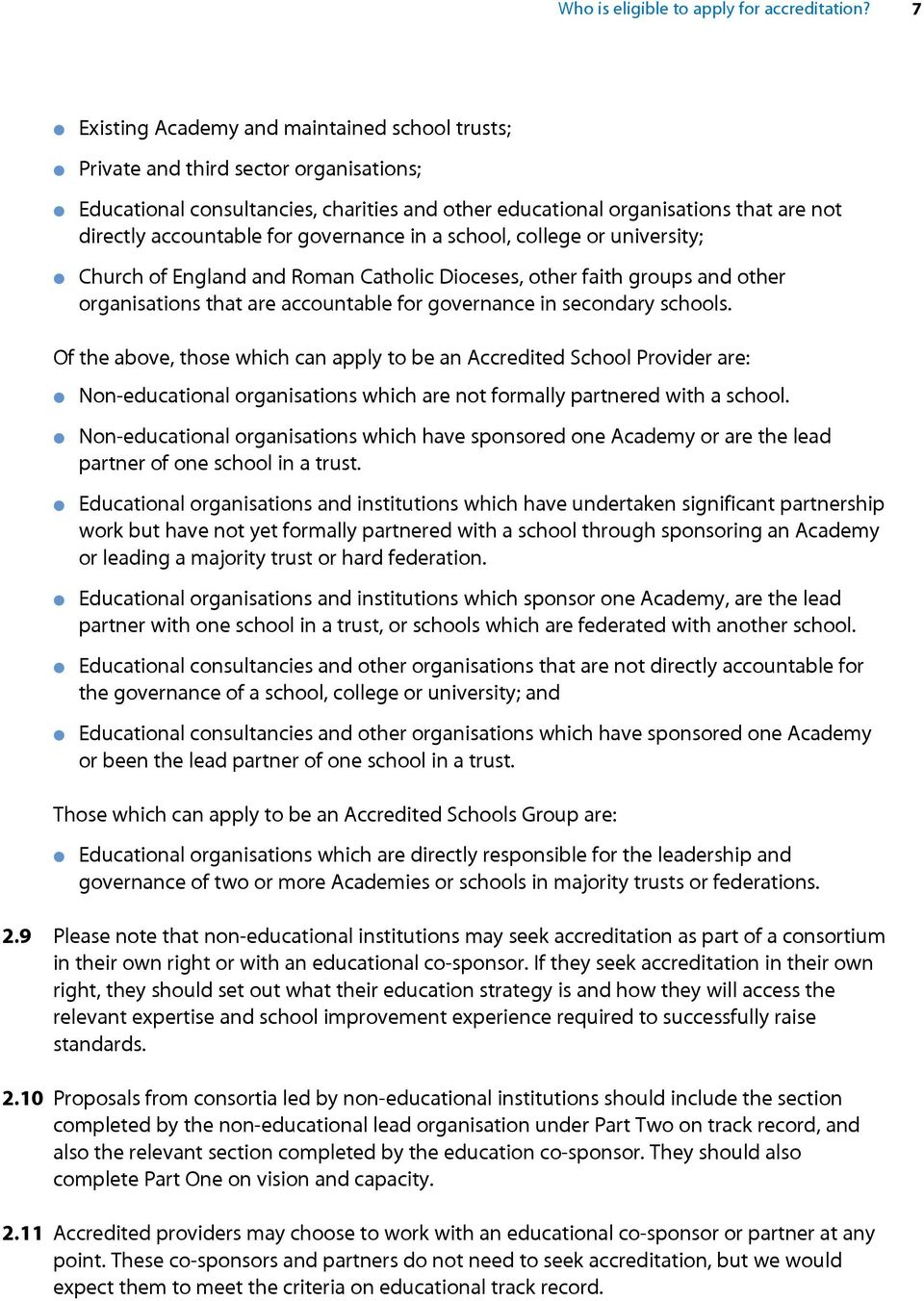 governance in a school, college or university; Church of England and Roman Catholic Dioceses, other faith groups and other organisations that are accountable for governance in secondary schools.