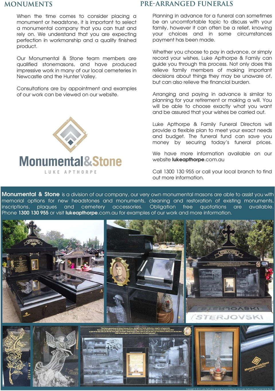 Our Monumental & Stone team members are qualified stonemasons, and have produced impressive work in many of our local cemeteries in Newcastle and the Hunter Valley.