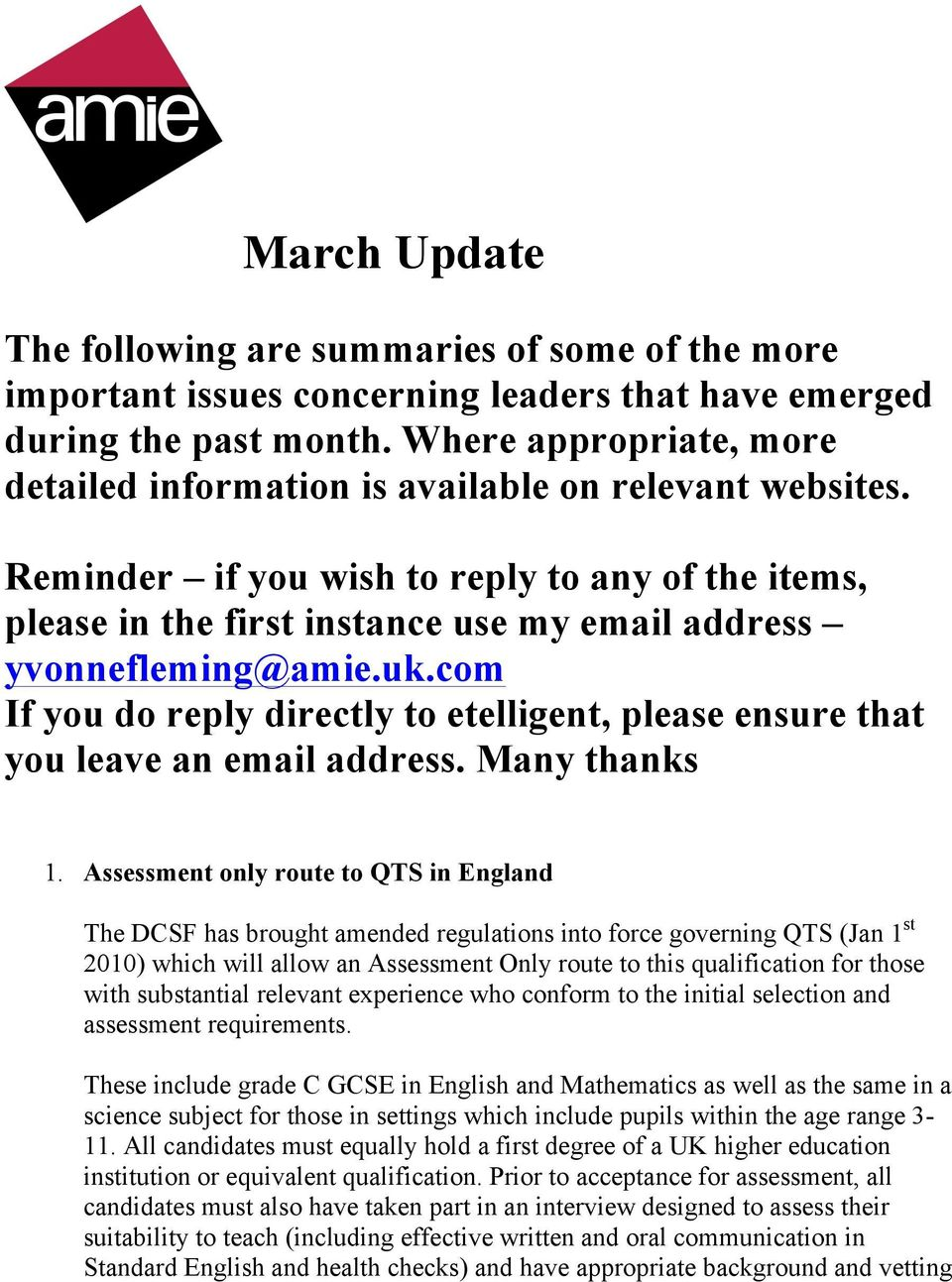 uk.com If you do reply directly to etelligent, please ensure that you leave an email address. Many thanks 1.