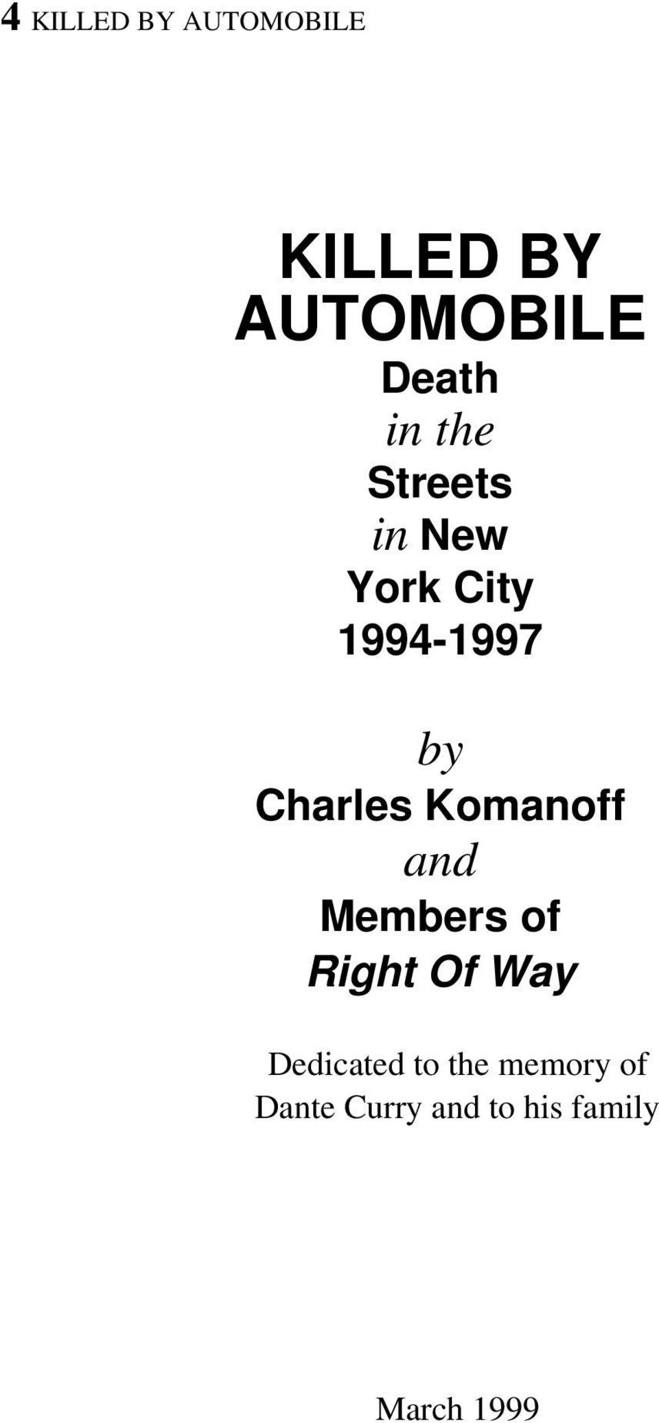 Charles Komanoff and Members of Right Of Way