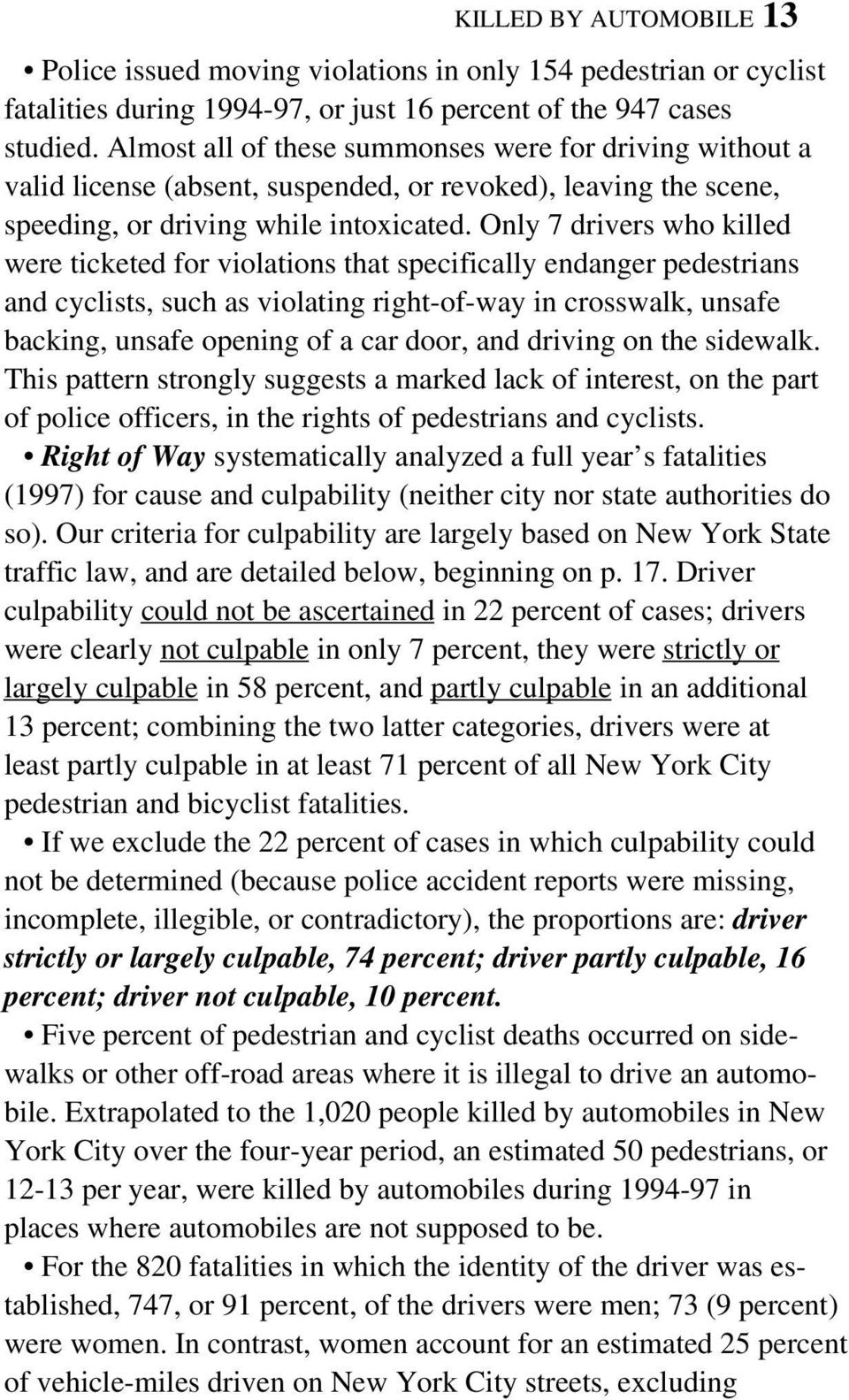 Only 7 drivers who killed were ticketed for violations that specifically endanger pedestrians and cyclists, such as violating right-of-way in crosswalk, unsafe backing, unsafe opening of a car door,