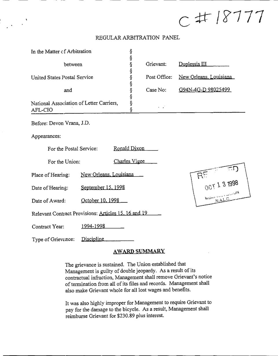 Louisiana Date of Hearing : September 15, 1998 } ~1s; t 1 3 1998 jsy Date of Award : October 10. 1998 Relevant Contract Provisions : Articles 15. 16 and 19 Contract Year : 1994-1998 Type of Grievz.