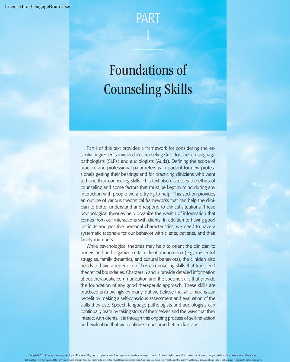 Defining the scope of practice and professional parameters is important for new professionals getting their bearings and for practicing clinicians who want to hone their counseling skills.
