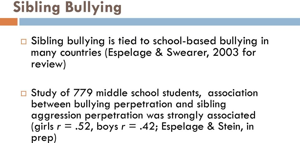 students, association between bullying perpetration and sibling aggression