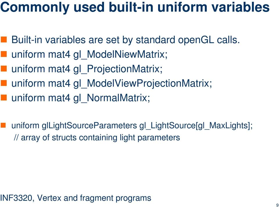 uniform mat4 gl_modelniewmatrix; uniform mat4 gl_projectionmatrix; uniform mat4