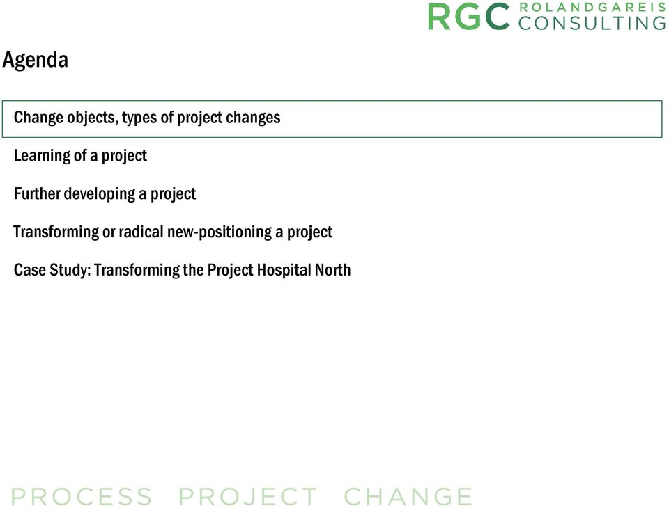 project Transforming or radical new-positioning a